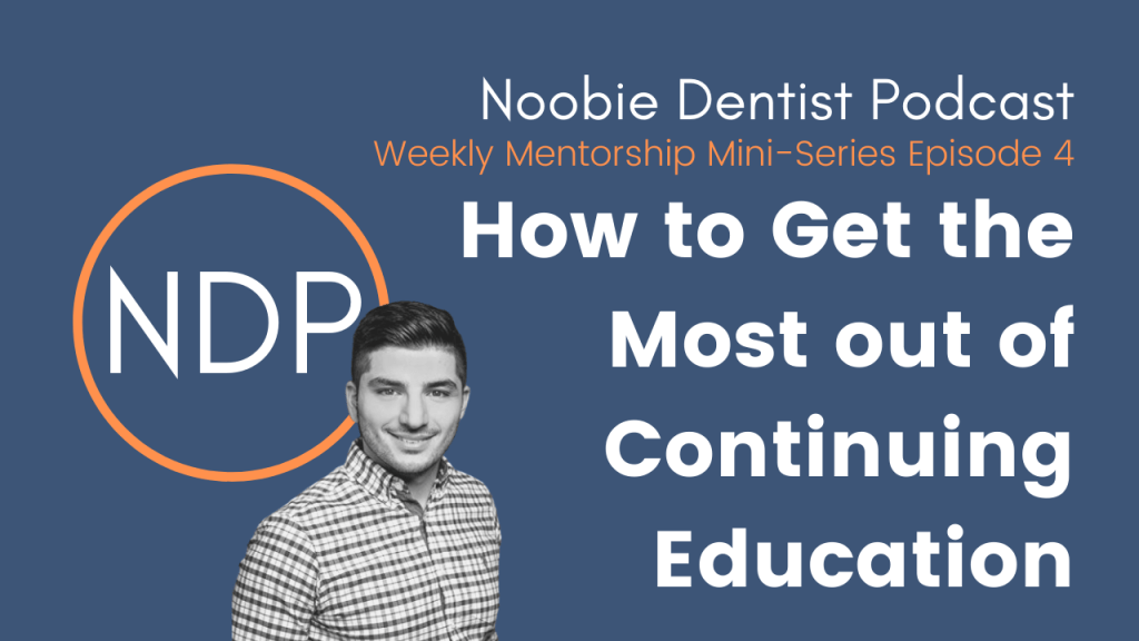 Noobie dentist podcast 4