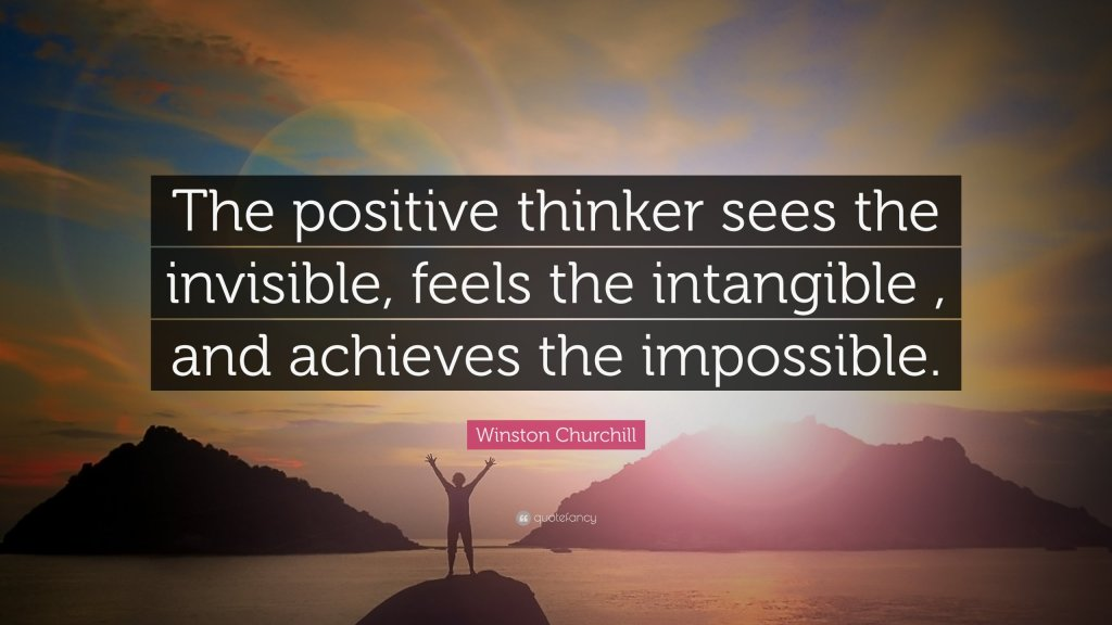 43018 Winston Churchill Quote The positive thinker sees the invisible scaled