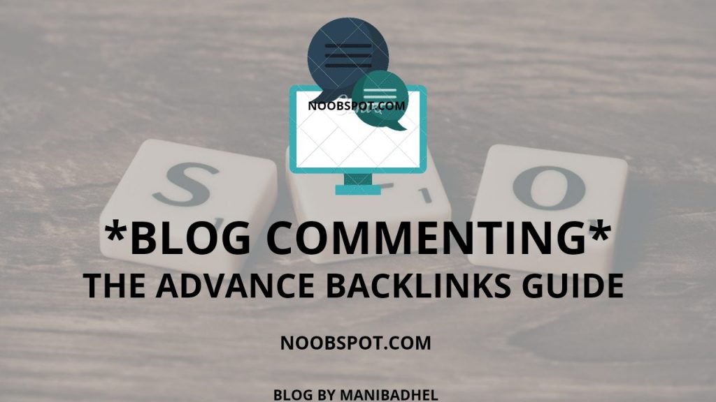 Blog Commenting - The Advance Guide