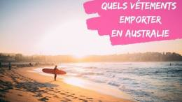 quels vetements emporter en australie