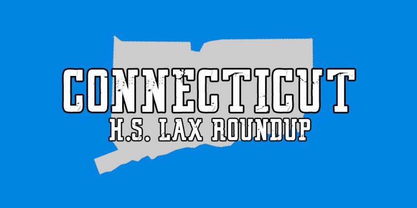 Conn HS Lax RoundUp