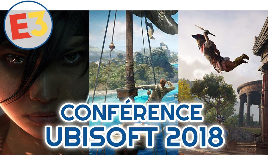 Dossier E3 2018 : Conférence Ubisoft