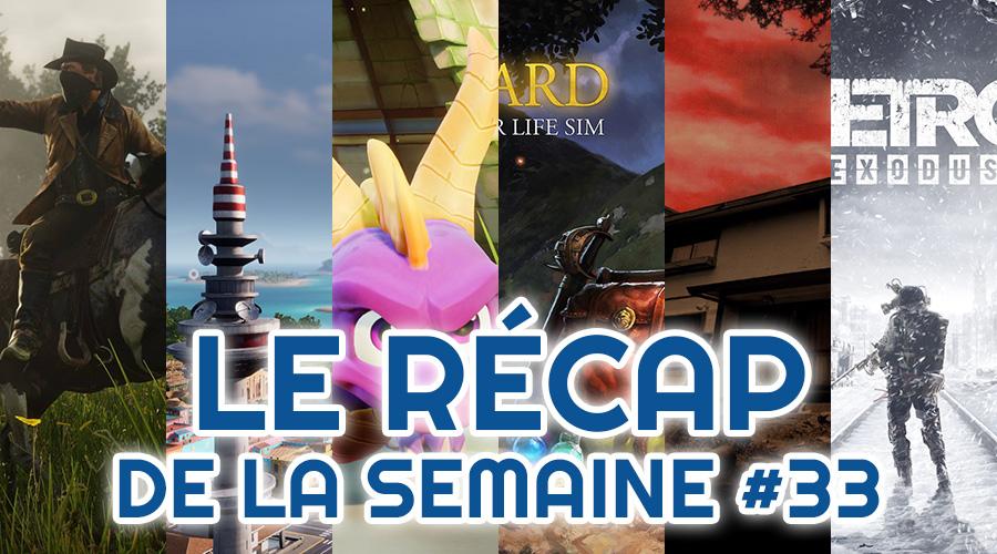 Le récap de la semaine #33 : Red Dead Redemption II, Tropico 6, Spyro, Outward, Summer Horror Project, Metro Exodus