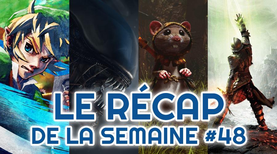 Le récap de la semaine #48 : The Legend Of Zelda Skyward Sword, Alien Blackout, Ghost of A Tale, Dragon Age 4