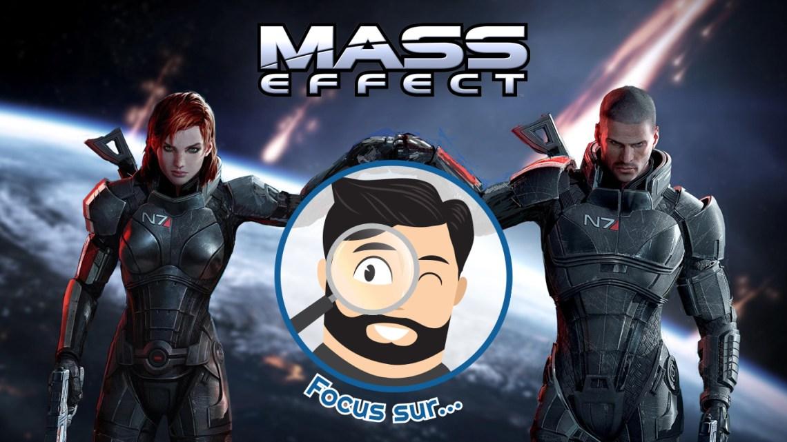 Focus sur… Mass Effect