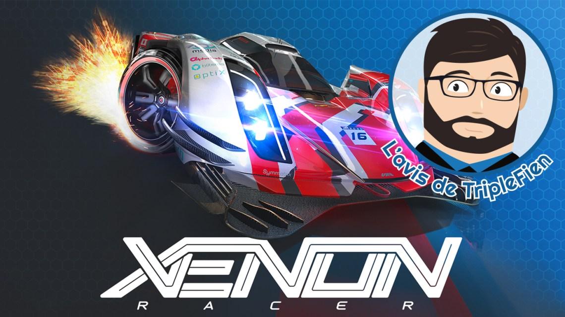 L'avis de TripleFien : Xenon Racer