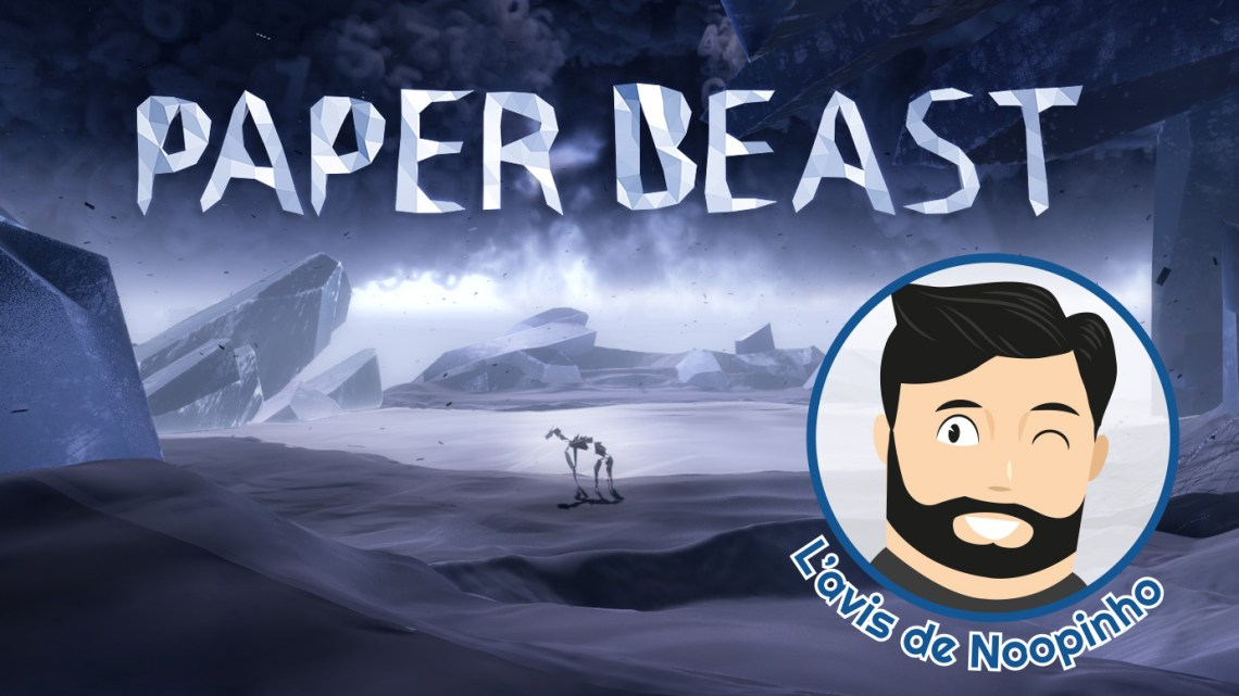 Le mini-avis de Noopinho : Paper Beast