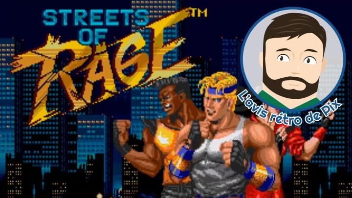 L'avis rétro de Pix : Streets Of Rage