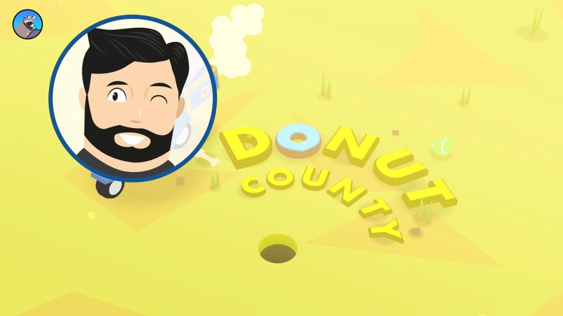Le mini-avis de Noopinho : Donut County, trou simulator