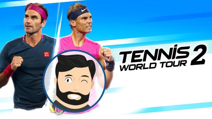 L'avis de Noopinho : Tennis World Tour 2 Complete Edition, le tennis fait son comeback ?