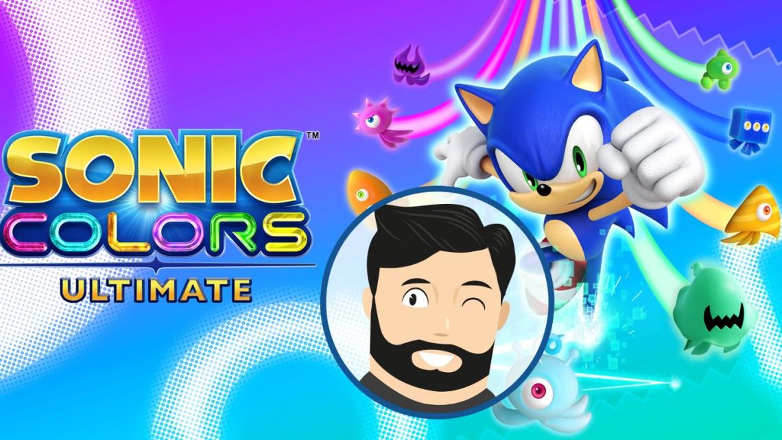 L'avis de Noopinho  : Sonic Colours Ultimate, la tête dans les anneaux