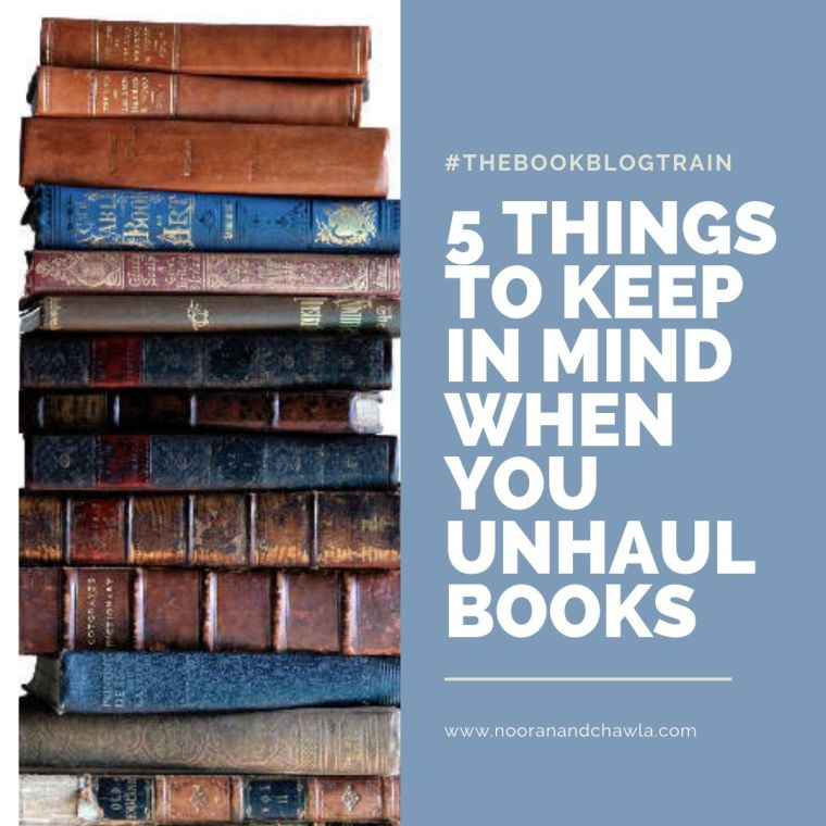 5 things to keep in mind when you unhaul books