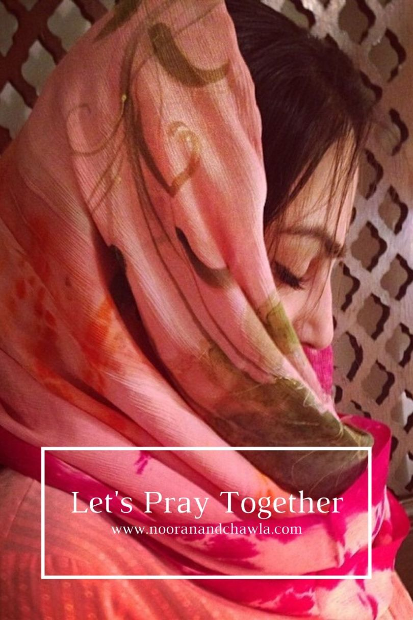 Let's Pray Together www.nooranandchawla.com