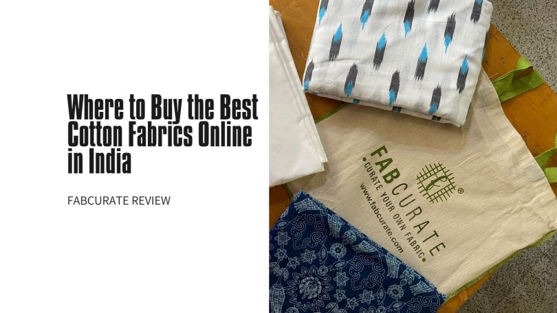 Where to Buy Best Cotton Fabrics Online in India - Fabcurate Review
