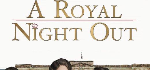 """Plakat von """"A Royal Night - Ein königliches Vergnügen"""""""