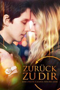 """Plakat von """"Zurück zu Dir - Eine Zweite Chance Für die Liebe"""""""
