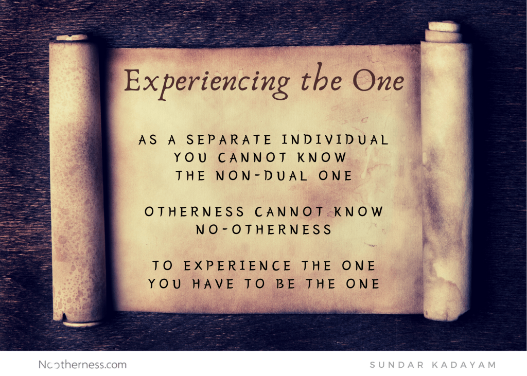 How to experience the One? How to experience God?
