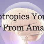 9 Nootropics You Can Buy From Amazon