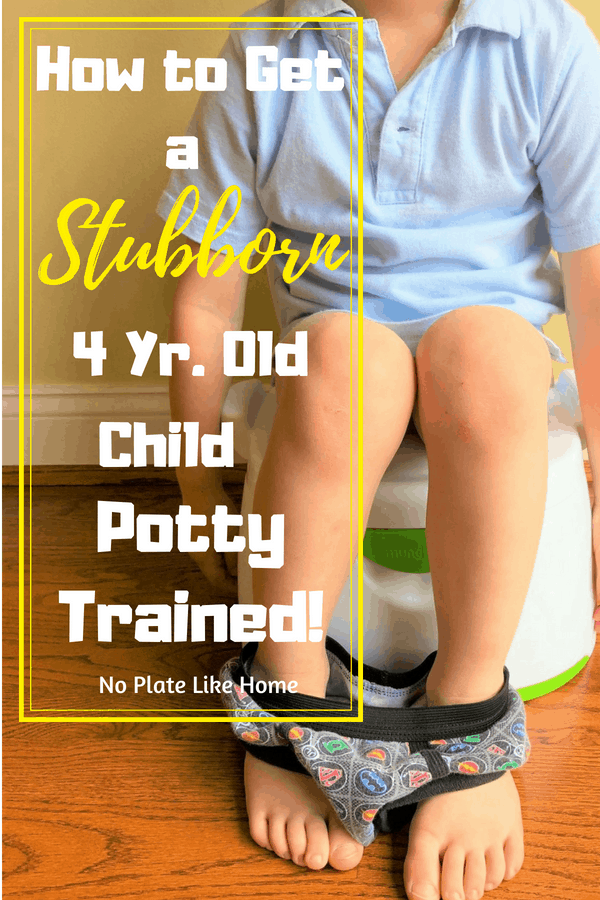 How to Get a Stubborn 4 Yr Old Child Potty Trained