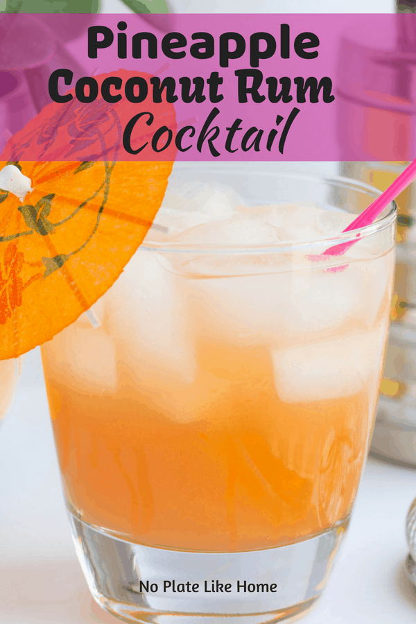 Pineapple Coconut Rum Cocktail