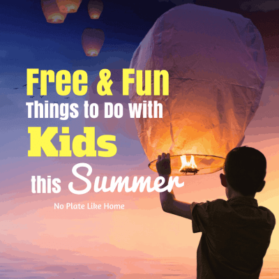 41 Free and Fun Things to Do This Summer with Kids