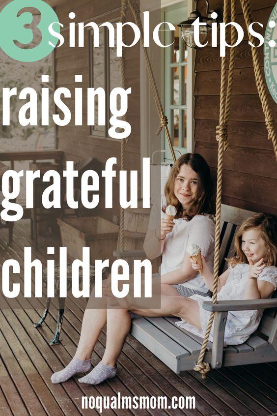 3 simple tips to raising grateful children
