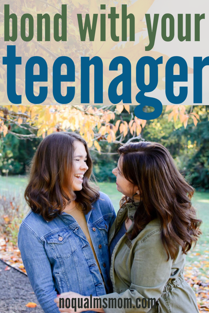 Bond with your Teenager