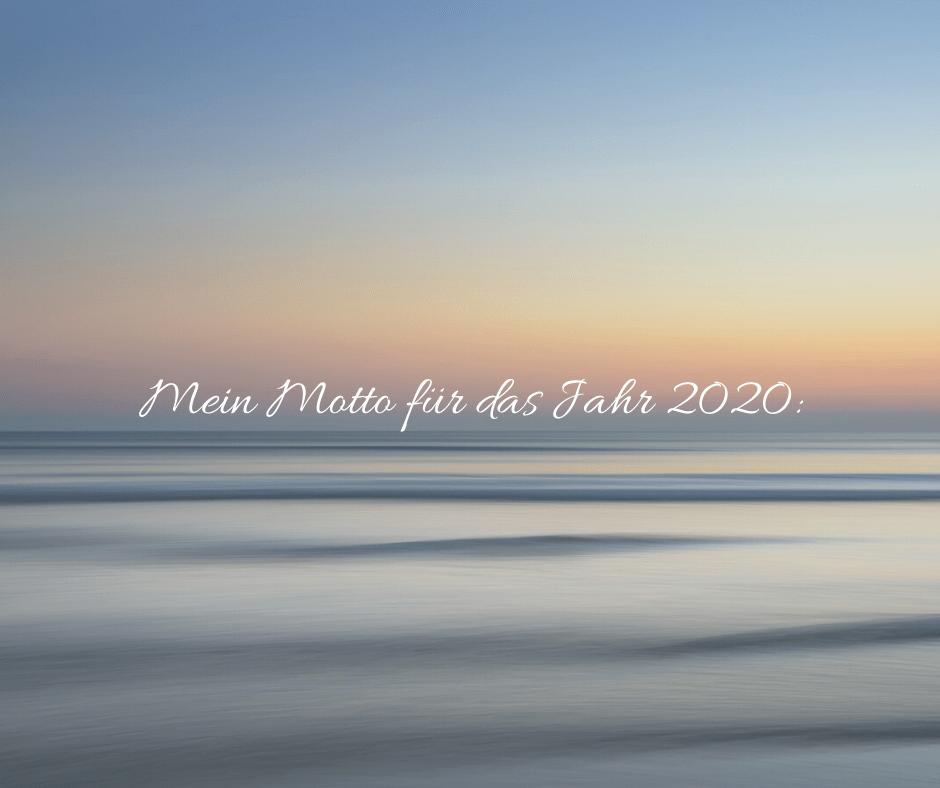 Mein Motto 2020