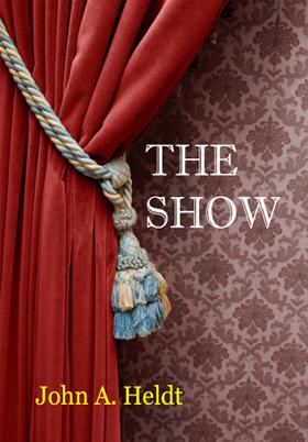 john-a-heldt-the-show