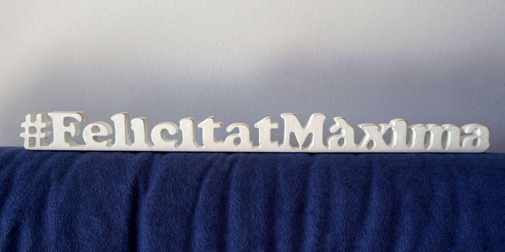 Hashtag Felicitat Maxima