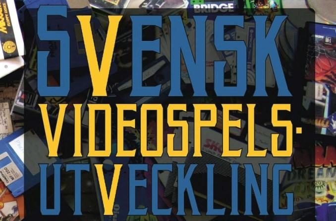 Swedish Video Game Development