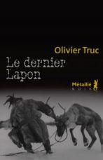 Le dernier Lapon, Olivier Truc