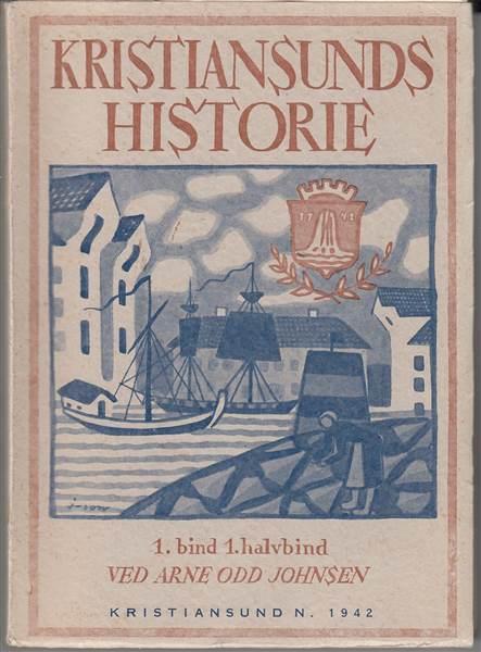 KRISTIANSUNDS HISTORIE – BREV TIL ORDFØREREN