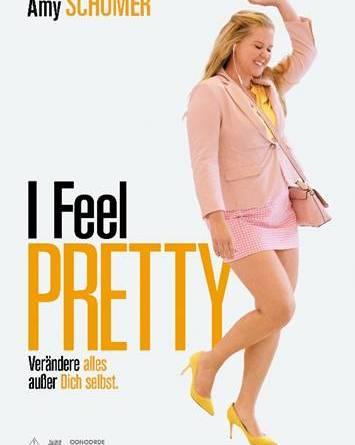 I FEEL PRETTY - Ab 10. Mai im Kino