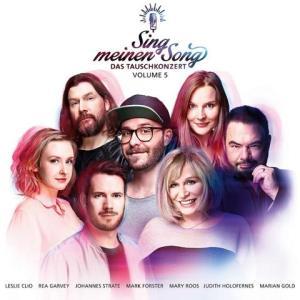 """""""Sing meinen Song – Das Tauschkonzert Vol. 5"""" (VÖ 11.05.2018) – erste Songs ab jetzt veröffentlicht"""