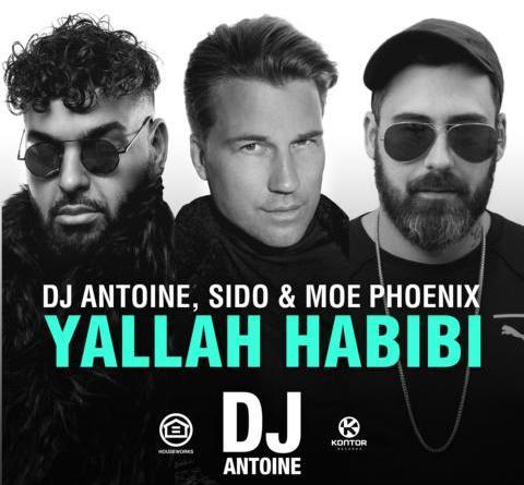 DJ Antoine, Sido & Moe Phoenix - Yallah Habibi