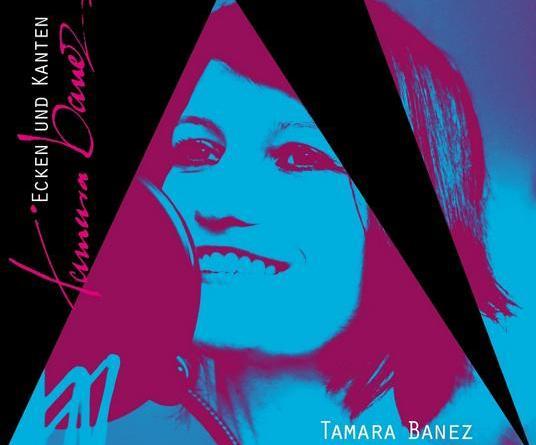 """Tamara Banez' Debütalbum - """"Ecken und Kanten"""""""