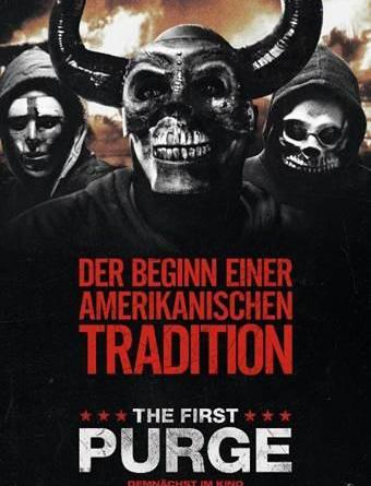 THE FIRST PURGE - jetut im Kino - GRANDIOS!!!