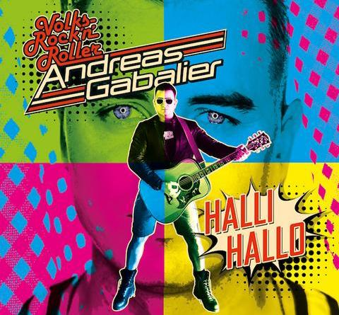 "ANDREAS GABALIER sagt ""Halli Hallo"" - neue Single ab heute da"