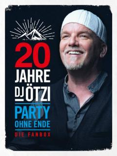 """Mit DJ Ötzi das neue Jahr beginnen: """"20 Jahre DJ Ötzi - Party Ohne Ende"""" erscheint am 04. Januar"""