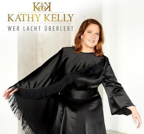 """KATHY KELLY mit erstem deutschsprachigem Album """"Wer lacht überlebt"""""""