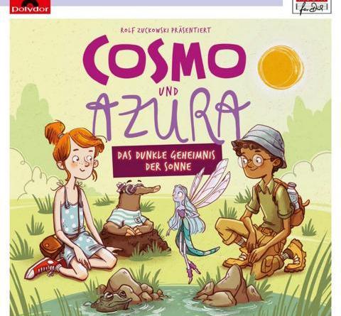 COSMO UND AZURA - Das dunkle Geheimnis der Sonne (Musik-Hörspiel für Kinder ab vier Jahren)