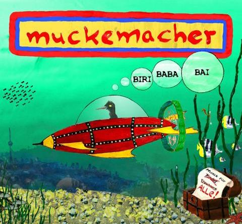 """Muckemacher CD """"BIRI BABABAI"""" VÖ 3. Mai 2019"""