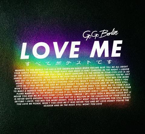 """Go Go Berlin präsentieren das Video zur neuen Single """"Love Me"""" aus ihrem kommenden Album"""