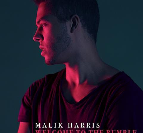 "MALIK HARRIS: Lyric-Clip zu neuer Single ""Welcome To The Rumble"" ab sofort"