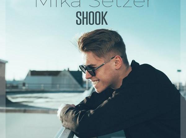"""Mika Setzer legt nach mit dem Video zu seiner neuen Single """"Shook"""""""