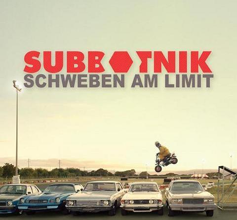 """SUBBOTNIK Debütalbum """"Schweben am Limit"""" erschienen"""