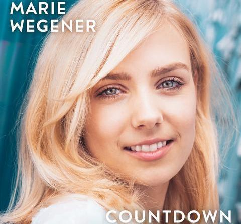 """MARIE WEGENER läutet heute mit """"Countdown"""" den Countdown zum Album ein"""