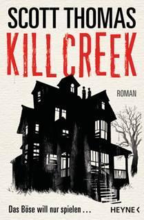 """Vier erfolgreiche Horrorautoren in einem alten Spukhaus """"Kill Creek"""""""