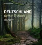 """Der neue Bildband """"Deutschland, deine Wälder"""" von Kilian Schönberger enthüllt die geheimnisvolle Seite des heimischen Walds"""